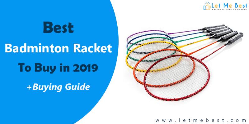 Best Badminton Racket 2019
