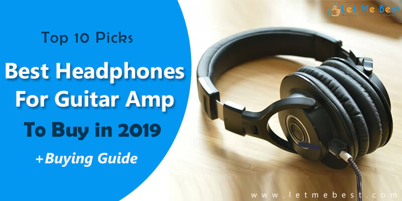 best headphones for guitar amp to buy in 2019 top 10 reviewed. Black Bedroom Furniture Sets. Home Design Ideas