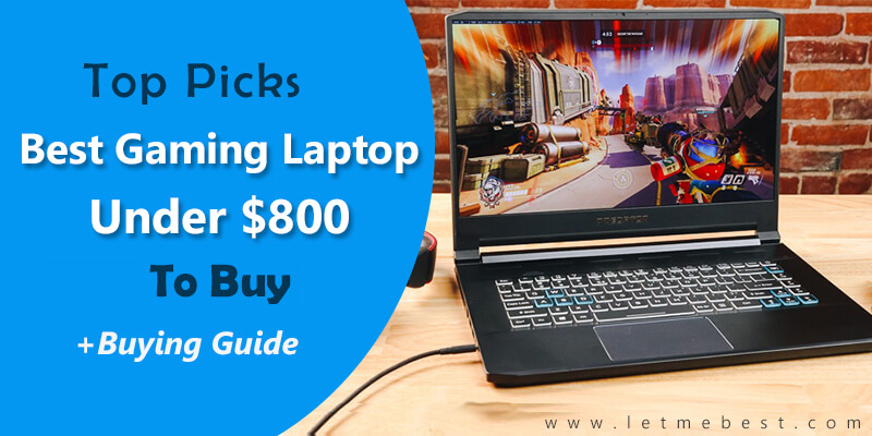 Best Gaming Laptop Under 800