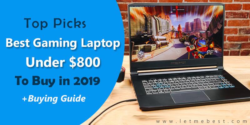 Best Gaming Laptop Under 800