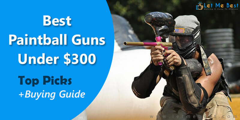best paintball gun under 300